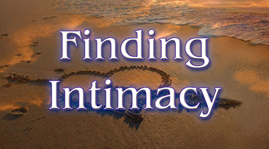 Finding Intimacy